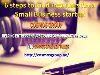 6 steps to Find Investors for a Small Business startup