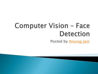 Computer Vision � Face Detection
