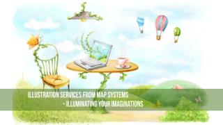 Illustration Services from MAP Systems-Illuminating your imaginations