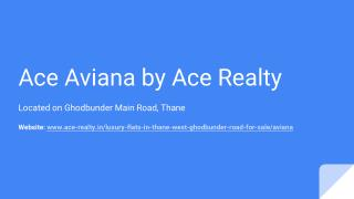 2 and 3 BHK Residential Apartments for Sale at Ace Aviana in Thane West