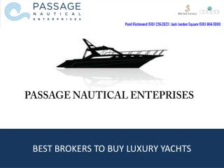 Best Brokers To Buy Luxury Yachts