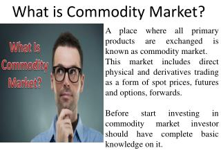 What is Commodity Market?