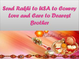 Send Rakhi to USA to Convey Love and Care to Dearest Brother