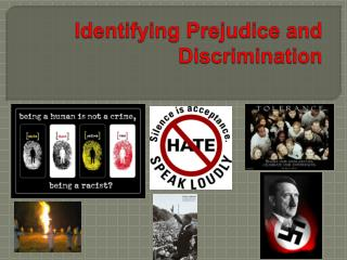 Identifying Prejudice and Discrimination