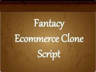 Fantacy Ecommerce Clone Script
