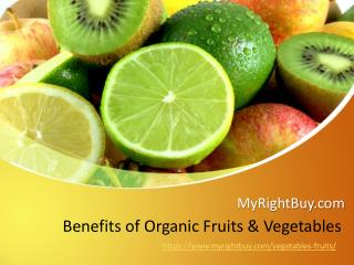 Benefits of Organic Fruits and Vegetables