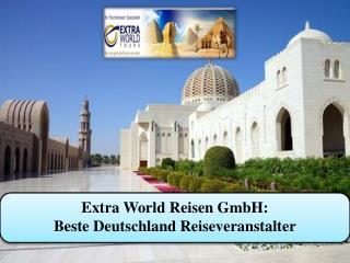 Extra World Reisen GmbH: Beste Deutschland Reiseveranstalter