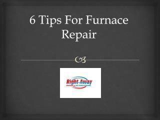 6 Tips for furnace repair