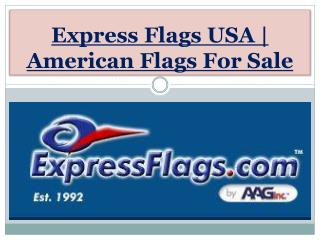 Express Flags USA | American Flags For Sale