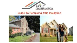 Guide to Removals  Attic from Your Home
