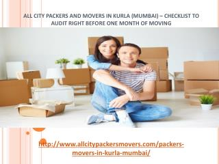 All City Packers and Movers in Kurla (Mumbai) – Checklist to Audit Right before One Month of Moving