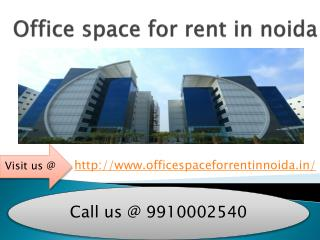 9910002540 Office Space for Rent In Noida