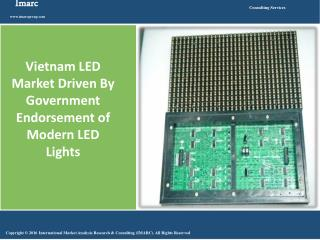 Vietnam LED Market Driven By Government Endorsement of Modern LED Lights