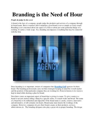 Branding is the Need of Hour