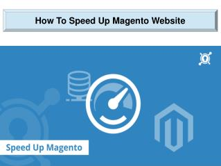 How To Speed Up Magento Website