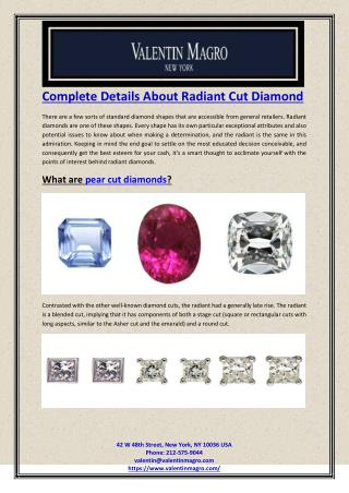 Complete Details About Radiant Cut Diamond