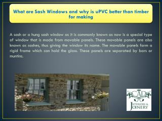 What are Sash Windows and why is uPVC better than timber for making