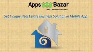 Get Unique Real Estate Business Solution in Mobile App