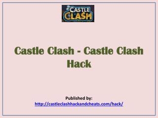Castle Clash Hack
