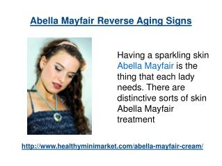 Abella Mayfair Get Younger skin Quick