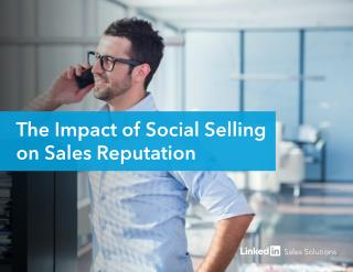 The Impact of Social Selling on Sales Perception by Linkedin Sales Solutions