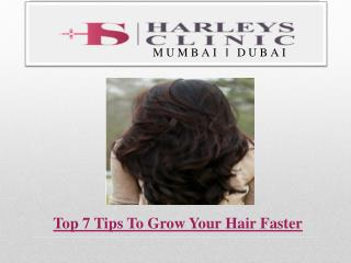 Top 7 Tips To Grow Your Hair Faster