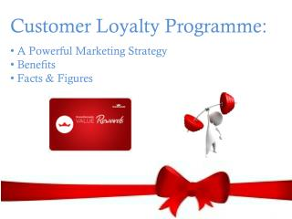 Customer Loyalty Programme - A Powerful Marketing Strategy