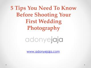 5 Tips You Need To Know Before Shooting Your First Wedding Photography