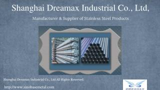 Stainless Steel Valves, Pipes and Tubes from Shanghai Dreamax Industrial