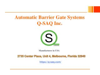 Automatic Barrier Gate Systems in USA - Q-SAQ Inc.