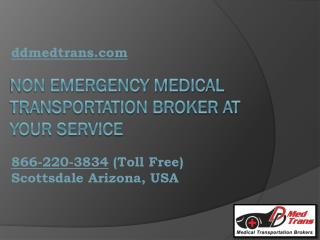 Non Emergency Medical Transportation Broker at Your Service