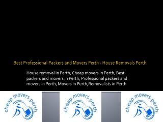 Best Professional Packers and Movers Perth - House Removals Perth
