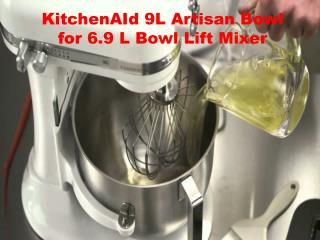 KitchenAId 9L Artisan Bowl for 6.9 L Bowl Lift Mixer