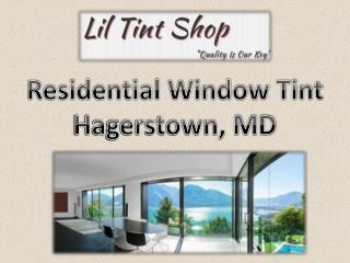 Residential Window Tint Hagerstown, MD