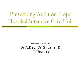 Prescribing Audit on Hope Hospital Intensive Care Unit
