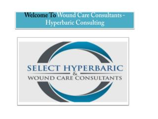 Wound Care Facilities: Hyperbaric Medicines