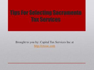 Tips For Selecting Sacramento Tax Services