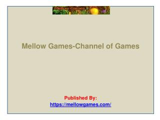 Mellow Games-Channel of Games