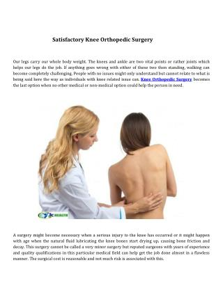 Satisfactory knee orthopedic surgery