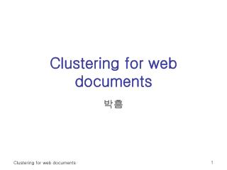 Clustering for web documents