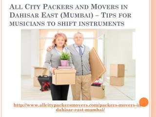 All City Packers and Movers in Dahisar East (Mumbai) – Tips for musicians to shift instruments