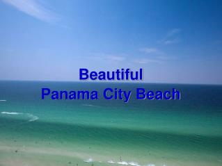 Find Luxuries panama City Beach Rentals in Florida