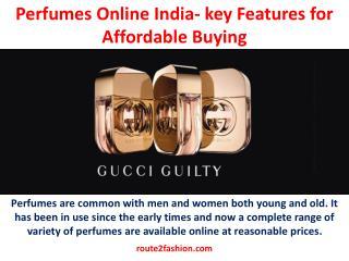 Perfumes Online India- key Features for Affordable Buying