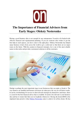 Significance of Financial Advisers like Oleksiy Nesterenko from Early Stages