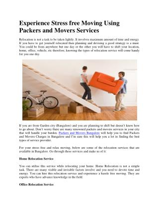 Experience Stress free Moving Using Packers and Movers Services