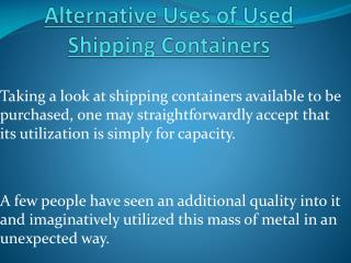 Alternative Uses of Used Shipping Containers