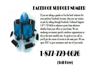 Why not Try Facebook Technical Support Number 1-877-729-6626?