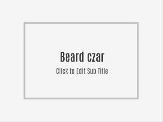 Beard Czar: A muscular Achieve Physical And Ripped!