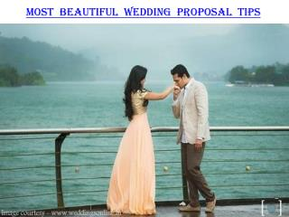 Most beautiful wedding proposal tips