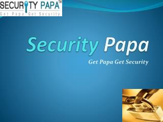 Security Company Can Connect With Security Papa  To Get  Best Listing